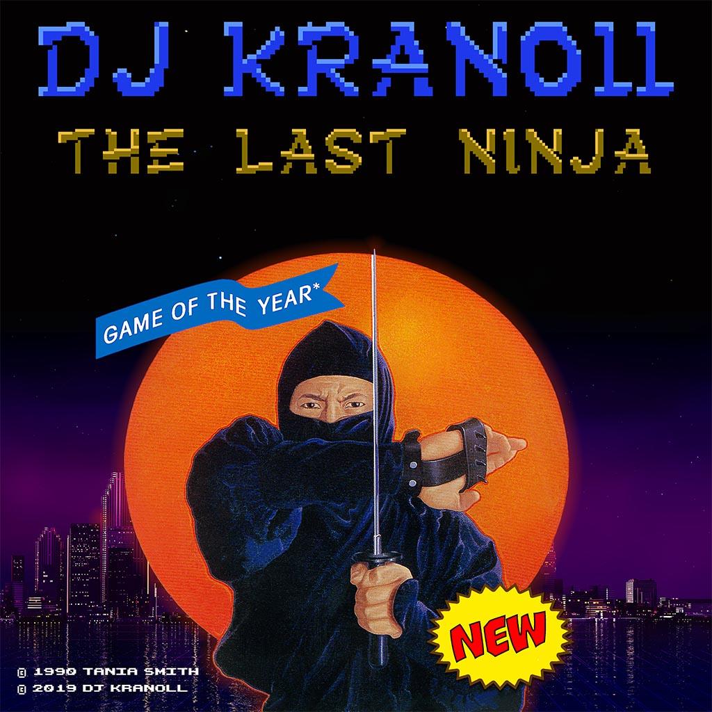 DJ Kranoll - The Last Ninja